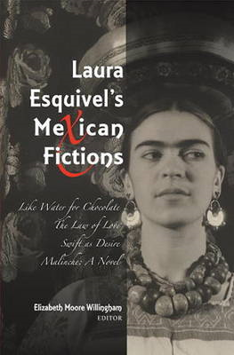 Laura Esquivel's Mexican Fictions (BOK)