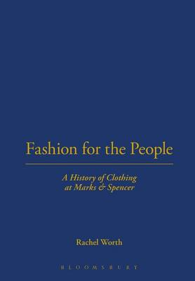 Fashion for the People: A History of Clothing at Marks & Spencer (BOK)