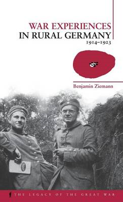 War Experiences in Rural Germany: 1914-1923 (BOK)