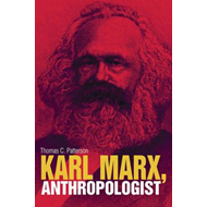 Karl Marx, Anthropologist (BOK)