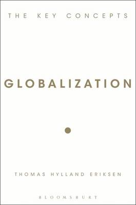 Globalization: The Key Concepts (BOK)