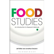 Food Studies: An Introduction to Research Methods (BOK)