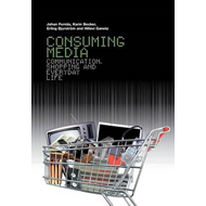 Consuming Media: Communication, Shopping and Everyday Life (BOK)