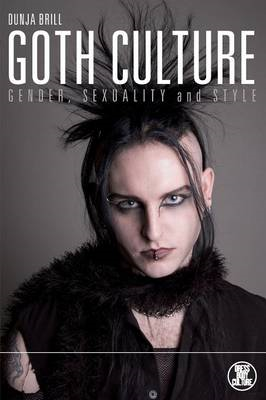 Goth Culture: Gender, Sexuality and Style (BOK)