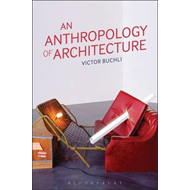 Anthropology of Architecture (BOK)