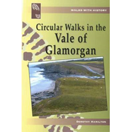 Walks with History: Circular Walks in the Vale of Glamorgan (BOK)