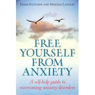 Free Yourself from Anxiety (BOK)