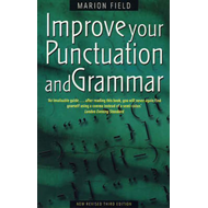Improve Your Punctuation and Grammar: Master the Essentials of the English Language and Write with G (BOK)