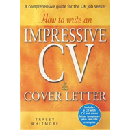 How to Write an Impressive CV and Cover Letter (BOK)
