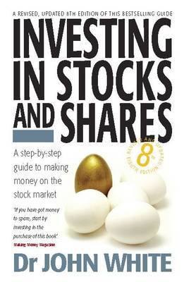 Investing in Stocks and Shares: A Step-by-step Guide to Making Money on the Stock Market (BOK)
