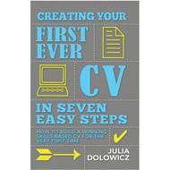 Creating Your First Cv In 7 Steps (BOK)