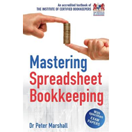 Mastering Spreadsheet Bookkeeping: Practical Manual on How To Keep Paperless Accounts (BOK)