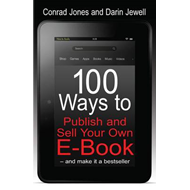 100 Ways to Publish and Sell Your Own e-book (BOK)