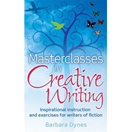 Masterclasses in Creative Writing (BOK)
