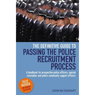 Definitive Guide To Passing The Police Recruitment Process 2 (BOK)