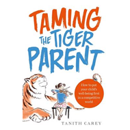 Taming the Tiger Parent (BOK)