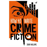 How to Write Crime Fiction (BOK)