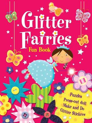 Glitter Fairies Fun Book (BOK)