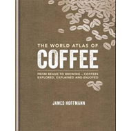 World Atlas of Coffee (BOK)