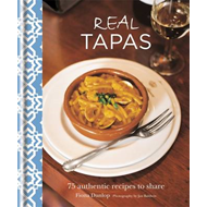 Real Tapas: 75 Authentic Recipes to Share (BOK)