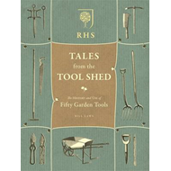 RHS Tales from the Tool Shed (BOK)