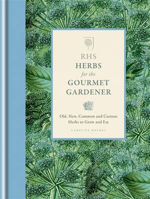 RHS Herbs for the Gourmet Gardener (BOK)