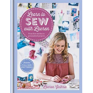 Learn to Sew with Lauren (BOK)