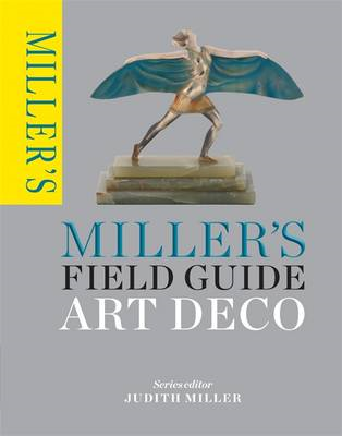Miller's Field Guide: Art Deco (BOK)