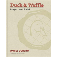Duck & Waffle : Recipes and Stories (BOK)