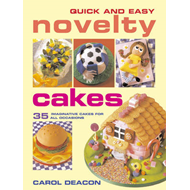 Quick and Easy Novelty Cakes (BOK)