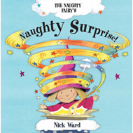 The Naughty Fairy's Naughty Surprise! (BOK)