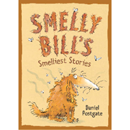 Smelly Bill's Smelliest Stories (BOK)