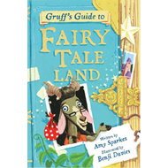 Gruff's Guide to Fairy Tale Land (BOK)