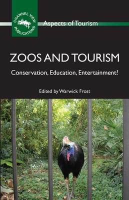 Zoos and Tourism: Conservation, Education, Entertainment? (BOK)