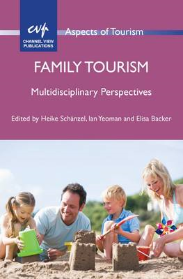 Family Tourism: Multidisciplinary Perspectives (BOK)