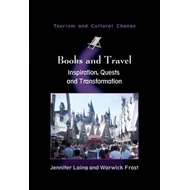 Books and Travel: Inspiration, Quests and Transformation (BOK)