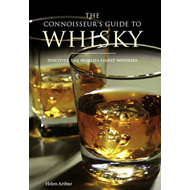 The Connoisseur's Guide to Whisky: Discover the World's Finest Whiskies (BOK)