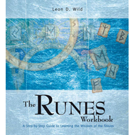 The Runes Workbook: A Step-by-step Guide to Learning the Wisdom of the Staves (BOK)