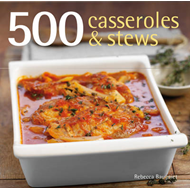 500 Casseroles and Stews (BOK)