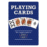 Playing Cards: The Complete Guide to Games, Tricks & Skills (BOK)
