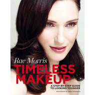 Timeless Makeup: A Step-by-step Guide to Looking Younger (BOK)