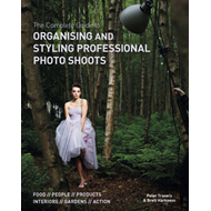 Complete Guide to Organising & Styling Professional Photo Sh (BOK)
