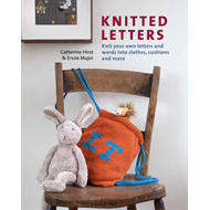 Knitted Letters: Knit Your Own Letters and Words into Clothes, Cushions and More (BOK)