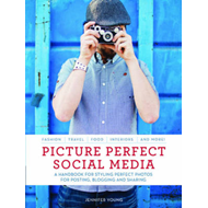 Picture Perfect Social Media (BOK)