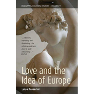 Love and the Idea of Europe (BOK)