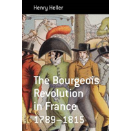 The Bourgeois Revolution in France (1789-1815) (BOK)