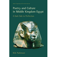 Poetry and Culture in Middle Kingdom Egypt (BOK)