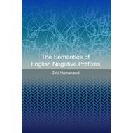 The Semantics of English Negative Prefixes (BOK)