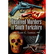 Unsolved Murders in South Yorkshire (BOK)