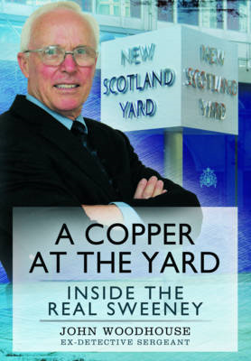 Copper at the Yard: Inside the Real Sweeney (BOK)